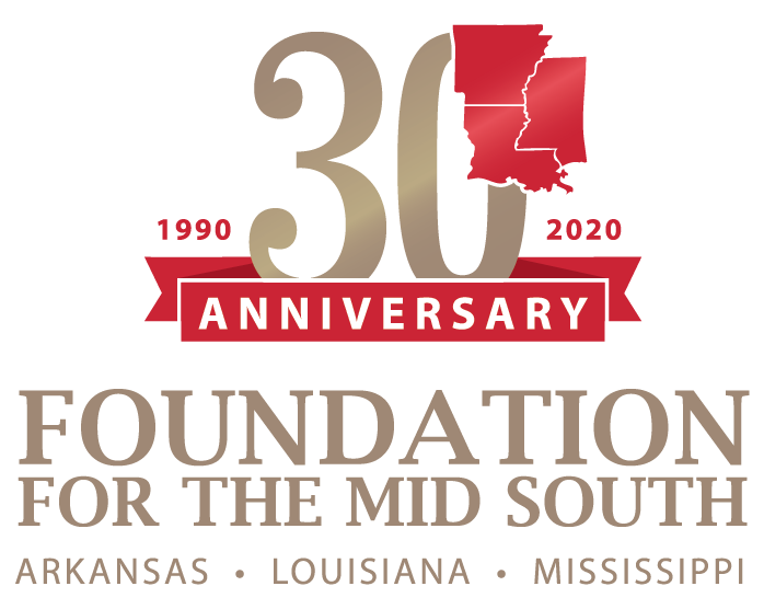30th Anniversary: Foundation for the Mid South. Arkansas, Louisiana, Mississippi